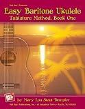 Easy Baritone Ukulele Tablature Method, Book One, Mary Lou Stout Dempler, 0786675160