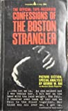 The official tape-recorded confessions of the Boston strangler