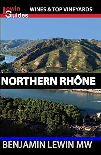 Northern Rhone (Guides to Wines and Top Vineyards Book -