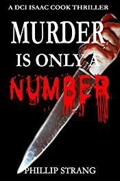 Murder is only a Number (DCI Cook Thriller Book 3)