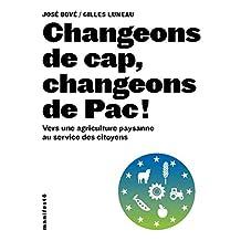 Changeons de cap, changeons de Pac (Manifestô) (French Edition)