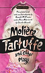 Tartuffe and Other Plays (Signet Classics)