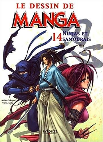 Le dessin de manga 14 ninjas et samourais: Amazon.es: Naho ...