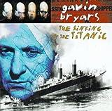 Bryars: The Sinking Of The Titanic / Barnett, Bryars Ensemble, et al
