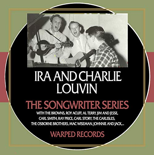 The Songwriter Series - Ira & Charlie Louvin
