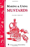 img - for Making and Using Mustards book / textbook / text book