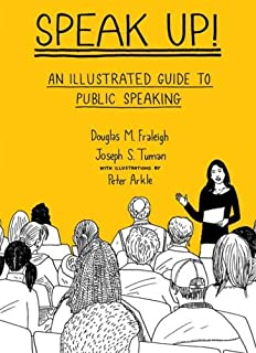 Speak up an illustrated guide to public speaking douglas m speak up an illustrated guide to public speaking fandeluxe Gallery