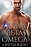 Alpha Beta Omega: A Shifter Paranormal Box Set