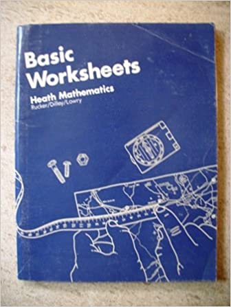 Basic Worksheets: Heath Mathematics (Heath Mathematics): Walter E ...