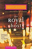 The Royal Ghosts: Stories