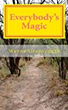 Everybody's Magic, Wayne Greensmith, 1456305336
