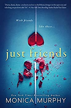 Just Friends by [Murphy, Monica]