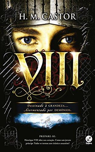 VIII: Destinado à grandeza, atormentado por demônios