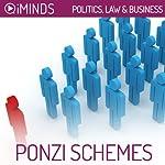 Ponzi Schemes: Politics, Law & Business |  iMinds