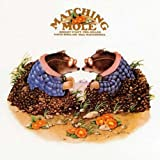 Matching Mole (Remastered+Expanded 2cd)