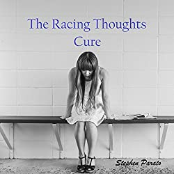 The Racing Thoughts Cure