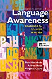Language Awareness: Readings for College Writers, Paul Eschholz, Alfred Rosa, Virginia Clark, 1457610787