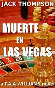 Muerte en Las Vegas (Raja Williams Mystery Series Book 5) by [Thompson