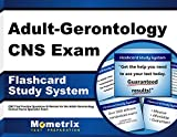 Adult-Gerontology CNS Exam Flashcard Study System: CNS Test Practice Questions & Review for the Adult-Gerontology Clinical Nurse Specialist Exam (Cards)