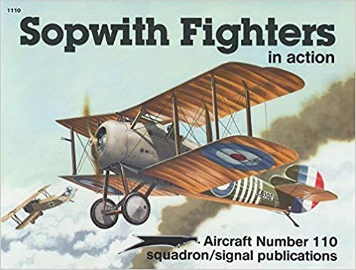 Sopwith Fighters in Action: Peter G  Cooksley, Joe Sewell