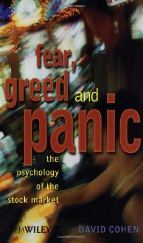 Fear, Greed & Panic: The Psychology of the Stock Market