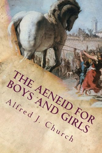Download The Aeneid for Boys and Girls PDF