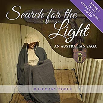 Search for the Light: An Australian Saga (Currency Girls Book 1)