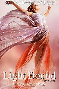 Light Bound: Limited Edition (The Light Tamer Trilogy) (Volume 3)