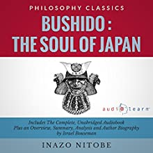Bushido: The Soul of Japan Audiobook by Israel Bouseman, Inazo Nitobe Narrated by Diana Gardiner