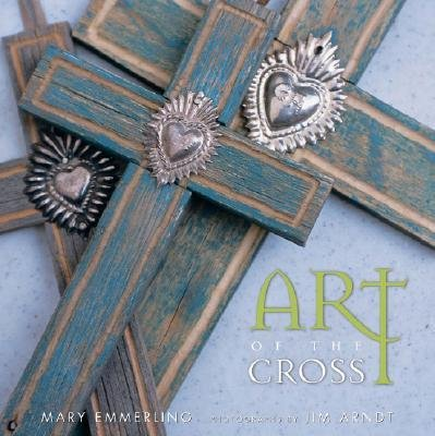 Download [(Art of the Cross )] [Author: Mary Emmerling] [Oct-2006] ebook