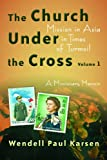 The Church under the Cross, Wendell P. Karsen, 080286614X