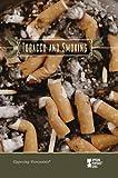 Tobacco and Smoking, Susan C. Hunnicutt, 0737742437
