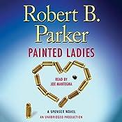 Painted Ladies: A Spenser Novel | Robert B. Parker