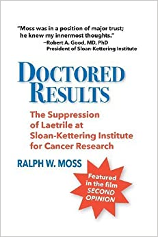 Doctored Results by Moss, Ralph W. (2014)