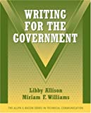 Writing for the Government 1st Edition