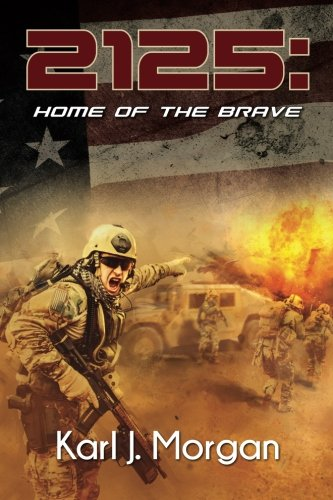 2125: Home of the Brave (Revolution) (Volume 4)