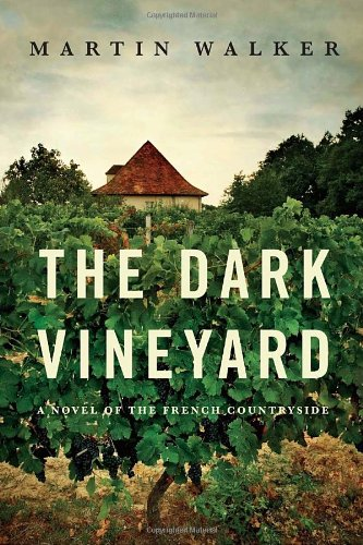 The Dark Vineyard: A mystery of the French countryside ebook