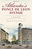 Atlanta's Ponce de Leon Avenue, Sharon Foster Jones, 1609493494