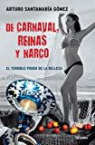 download ebook de carnaval, reinas y narco /  on carnaval, beauty queens, and drug trafficking (spanish edition) pdf epub