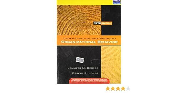 understanding and managing organizational behavior 5th edition