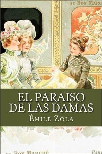 El Paraíso de las Damas (Spanish Edition)