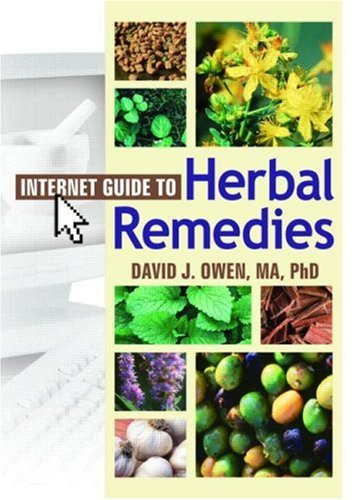 Internet Guide To Herbal Remedies  Haworth Internet Medical Guides