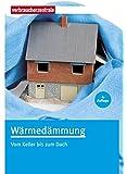 Wärmedämmung: Vom Keller bis zum Dach