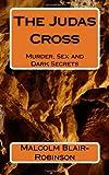 The Judas Cross, Malcolm Blair-Robinson, 1499567502
