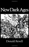 New Dark Ages, Revell, Donald, 0819521841