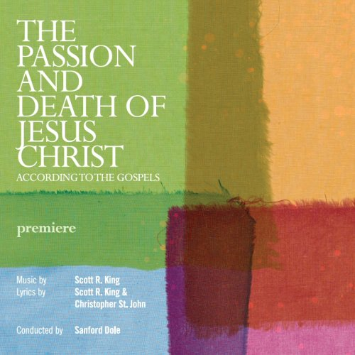 The Passion and Death of Jesus Christ according to the Gospels