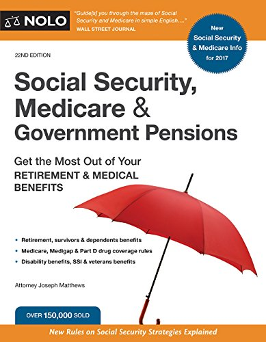 ``INSTALL`` Social Security, Medicare And Government Pensions: Get The Most Out Of Your Retirement And Medical Benefits (Social Security, Medicare & Government Pensions). figures Adivina living victoria specific