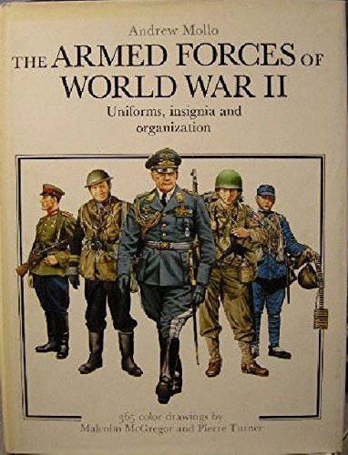 The Armed Forces of World War II: Uniforms, Insignia and Organization (Uniforms Of World War Ii compare prices)