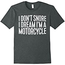 I Don 't Snore I Dream I' m un motocicleta playera gracioso regalo