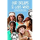 Our Dreams & God's Word - A Camp New Short Story: From the Movie Camp New: Dollar Day$ (Camp New Short Stories Book 6)